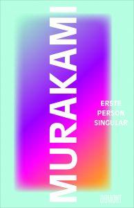 "Buchrezension Murakami ""Erste Person Singular"" präsentiert www.schabel-kultur-blog.de"