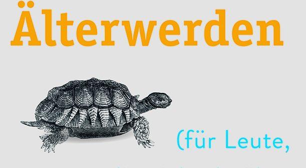 """Buchkritik von Lucy Pollock """"Das Buch über das Älterwerden"""" präsentiert von www.schabel-kultur-blog.de"""
