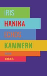 """Leipziger Buchmesse Iris Hanika """"Echos Kammern"""" präsentiert von www.schabel-kultur-blog.de"""