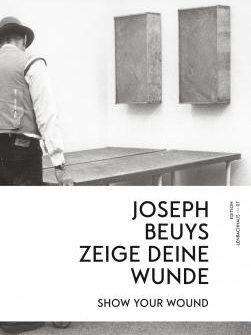 """Buchbesprechung """"100 Jahre Beuys-zeige deine Wunde"""" präsentiert von www.schabel-kultur-blog.de"""