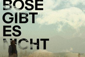 """Filmkritik """"Das Böse gibt es nicht"""" präsentiert von www.schabel-kultur-blog.de"""