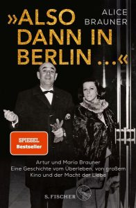 """Buchkritik Alice Brauner """"Also dann in Berlin"""" präsentiert von www.schabel-kultur-blog.de"""