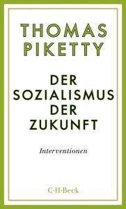 """Buchkritik Thomas Piketty """"Der Sozialismus der Zukunft"""" präsentiert von www.schabel-kultur-blog.de"""