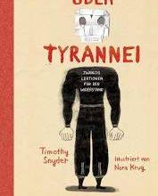 """Buchkritik """"Über Tyrannei"""" von Timothey Snyder präsentiert von www.schabel-kultur-blog.de"""